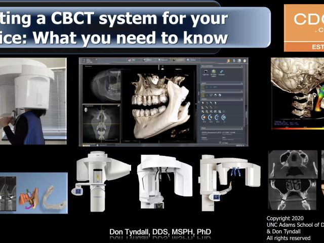 Selecting A CBCT System For Your Practice - What You Need To Know