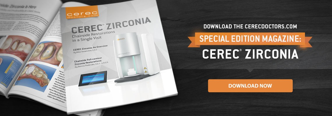 CEREC Zirconia Special Magazine Edition